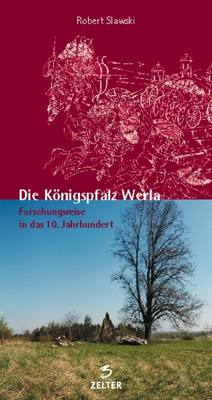 Die Königspfalz Werla